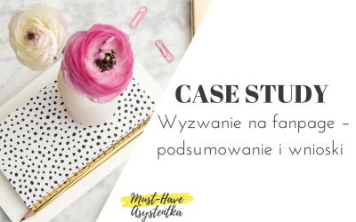 CASE STUDY Wyzwanie na fanpage – podsumowanie i wnioski